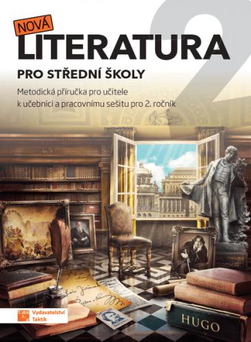 Nová literatura pro 2. ročník SŠ - metodická příručka - A4