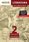 Nová literatura 2 pro střední školy - průvodce pro učitele