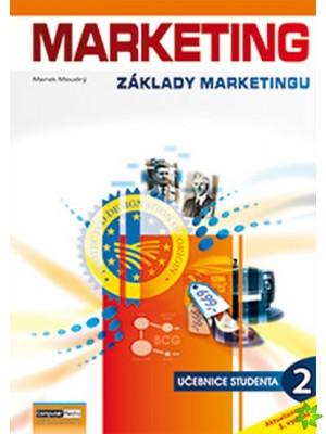MARKETING - Základy marketingu 2 (studentská) 3. vydání - Ing. Marek Moudrý - A4