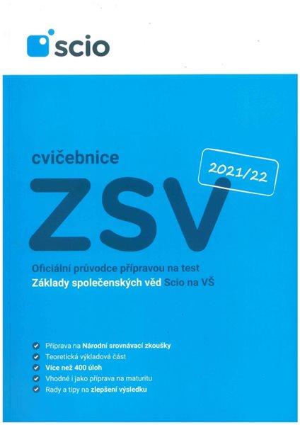 Scio testy - Jdu na VŠ - Cvičebnice ZSV - Tomáš Habermann a kolektiv - A4