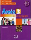 Amis et compagnie: 3 livre de ľéleve