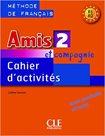 Amis et compagnie: 2 cahier ďactivités