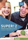Super ! 2 učebnice a pracovní sešit + CD / Němčina jako druhý cizí jazyk/