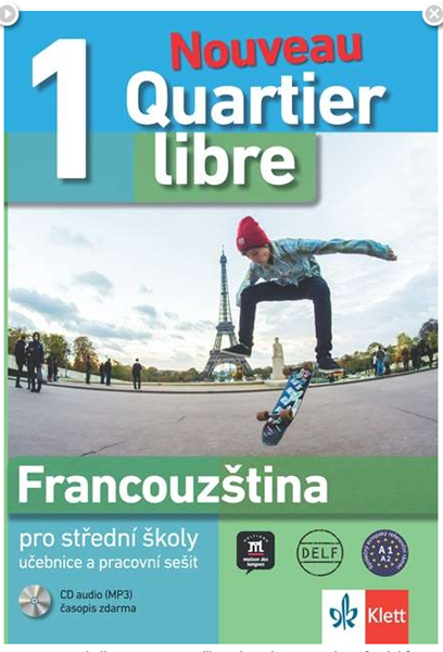 Quartier Libre Nouveau 1 (A1) - komplet učebnice, PS + CD - M. Bosquet a kol.