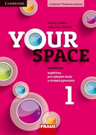 Your Space 1 - učebnice - Keddle Julia Starr, Hobbs Martyn, Wdowyczynová Helena, Betáková Lucie - 210×297 mm