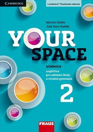Your Space 2 - učebnice - Keddle Julia Starr, Hobbs Martyn, Wdowyczynová Helena, Betáková Lucie - 210×297 mm