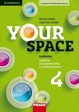Your Space 4 - učebnice - Keddle Julia Starr, Hobbs Martyn, Wdowyczynová Helena, Betáková Lucie - 210×297 mm