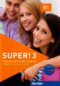 Super ! 3 učebnice a pracovní sešit + CD / Němčina jako druhý cizí jazyk/