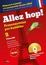 Allez hop! 2 - Francouzština pro každého