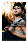Oxford Bookworms Library New Edition 1 the Adventures of Tom Sawyer