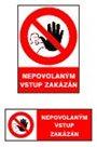 Nepovolaným vstup zakázán - A5/ plast