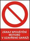 Zákaz pouštění motoru v garáži - A4/ fólie