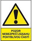Pozor! Nebezpečí zásahu pohyblivou částí - A4/ fólie