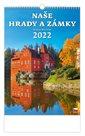 Kalendář nástěnný 2022 - Naše hrady a zámky
