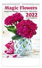 Kalendář nástěnný 2022 - Magic Flowers/Magische Blumen/Živé květy/Živé kvety