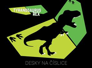 Desky na číslice - T-Rex 2019