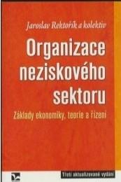 Organizace neziskového sektoru - Jaroslav Rektořík, kolektiv autorů