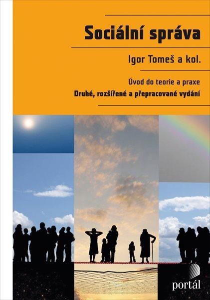Sociální správa - Igor Tomeš