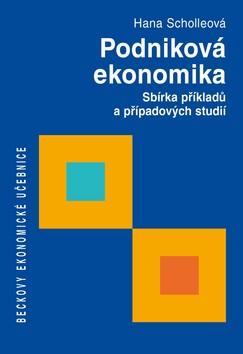 Podniková ekonomika - Hana Scholleová - 17x24 cm