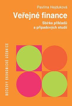 Veřejné finance. Sbírka řešených příkladů a případových studií - Pavlína Hejduková - 16x24 cm