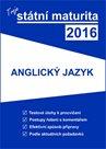 Tvoje státní maturita 2016 - Anglický jazyk