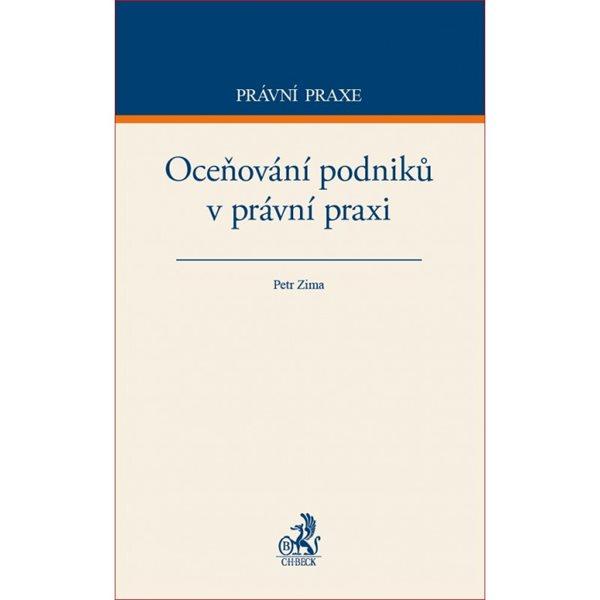 Oceňování podniků v právní praxi - Petr Zima