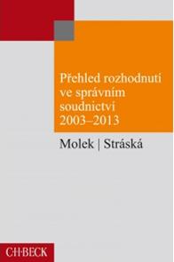 Přehled rozhodnutí ve správním soudnictví 2003 - 2013