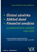 Účetní závěrka - Základ daně - Finanční analýza podnikatelských subjektů roku 2014 - Ivana Pilařová, Jana Pilátová - 17x24 cm