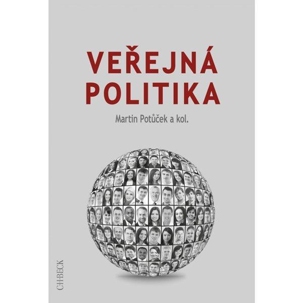 Veřejná politika - Martin Potůček a kol.