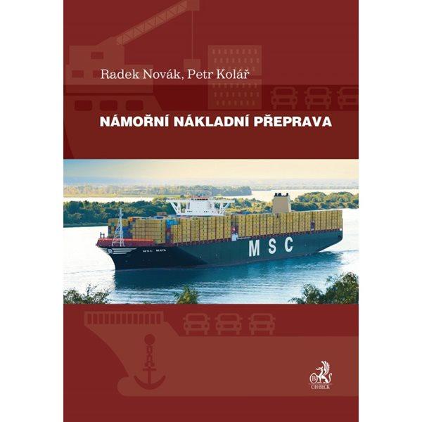 Námořní nákladní přeprava - Radek Novák, Petr Kolář