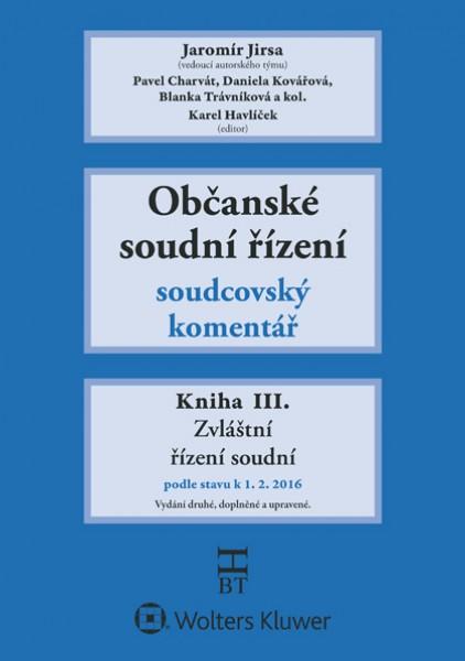 Občanské soudní řízení - Jaromír Jirsa a kolektiv