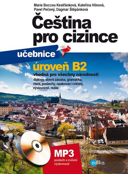 Čeština pro cizince B2 - učebnice a cvičebnice - Marie Boccou Kestřánková, Pečený Pavel - 17x22 cm