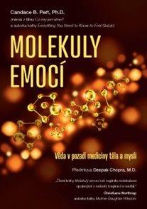 Molekuly emocí – Věda v pozadí medicíny těla a mysli