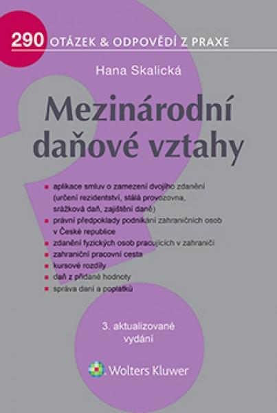 Mezinárodní daňové vztahy 3. vydání - Hana Skalická
