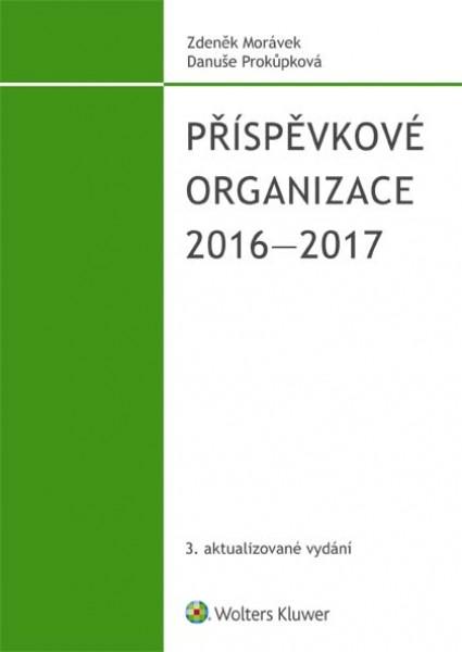 Příspěvkové organizace 2016-2017 - Zdeněk Morávek, Danuše Prokůpková