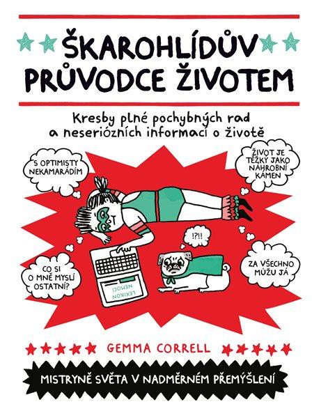 Škarohlídův průvodce životem - Gemma Correll - 17x21 cm