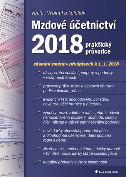 Mzdové účetnictví 2018 - Vybíhal Václav a kolektiv - 17x24 cm
