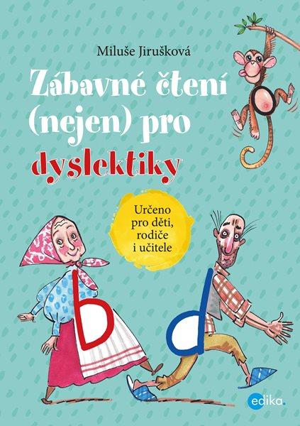 Zábavné čtení (nejen) pro dyslektiky - MIluše Jirušková - 21x30 cm