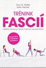 Trénink fascií – Úspěšný recept pro získání napnuté vazivové tkáně