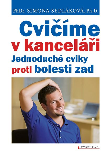 Cvičíme v kanceláři - Simona Sedláková - 15x21 cm