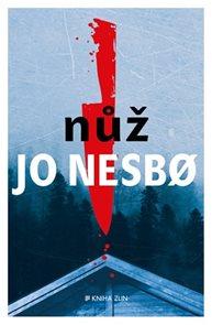 Nůž / Jo Nesbo