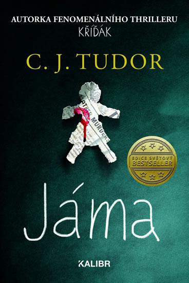 Jáma - C. J. Tudor