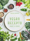 Vegan recepty – hravě a zdravě