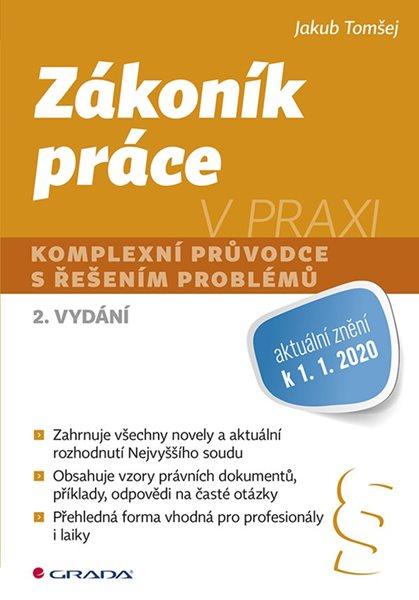 Zákoník práce v praxi 2020 - Tomšej Jakub - 17x24 cm