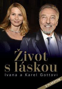 Život s láskou / Ivana a Karel Gottovi