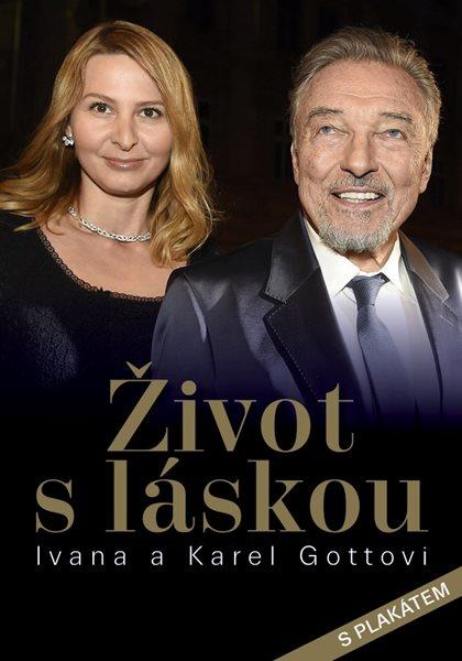 Život s láskou / Ivana a Karel Gottovi - Petr Čermák, Dana Čermáková - 17x24 cm, Sleva 14%