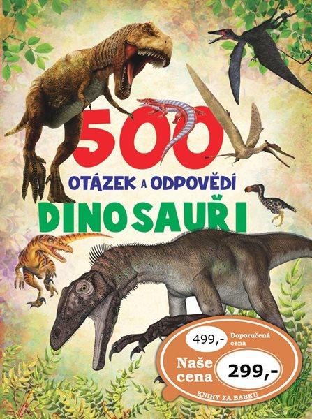 500 otázek a odpovědí Dinosauři - 175 x 225 x 25
