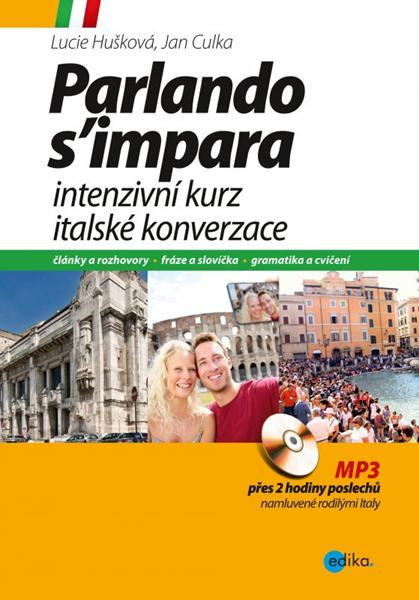 Intenzivní kurz italské konverzace - Lucie Huškova, Jan Culka - 17x22 cm