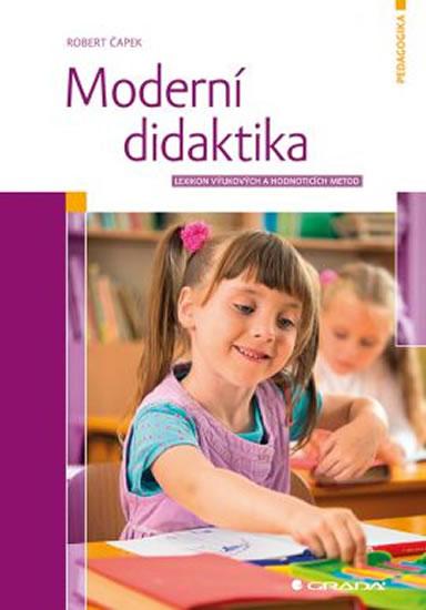 Moderní didaktika - Čapek Robert - 17x24 cm