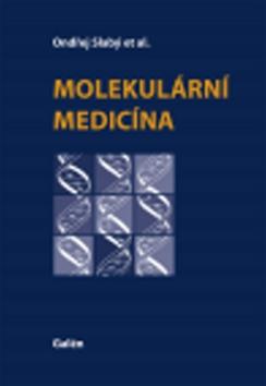 Molekulární medicína - Ondřej Slabý - 21x29 cm